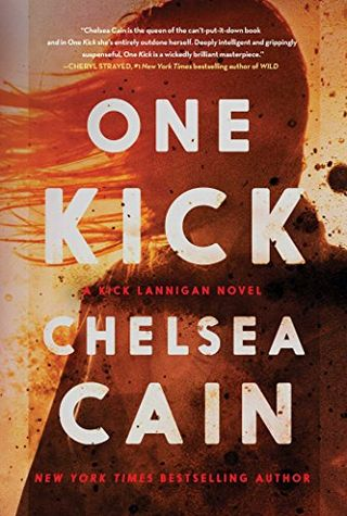 Chelsea Cain One Kick Book